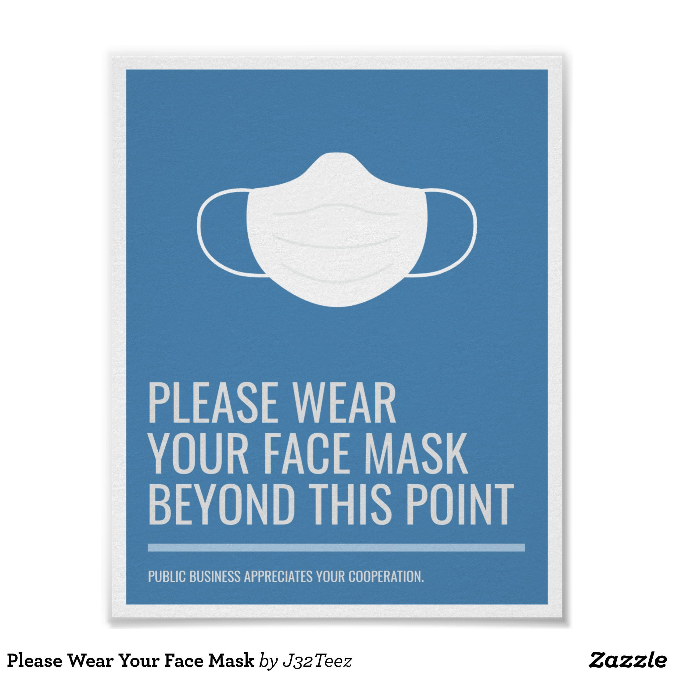 Please Wear Your Face Mask Poster in 2020