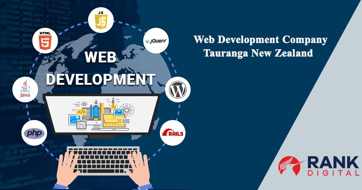 Get The Best Web Development Company In Tauranga New Zealand In 2020 Web Development Web Development Design Web Development Agency