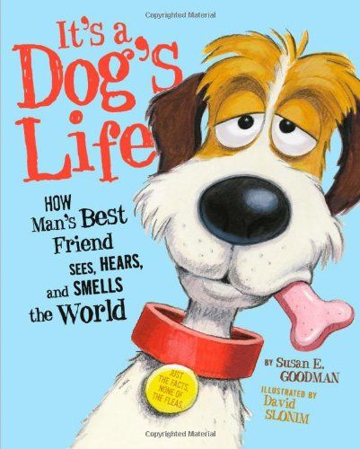 A Whimsically Illustrated Guide To The Inner Life Of Dogs With Images Dog Life Dog Books Mans Best Friend