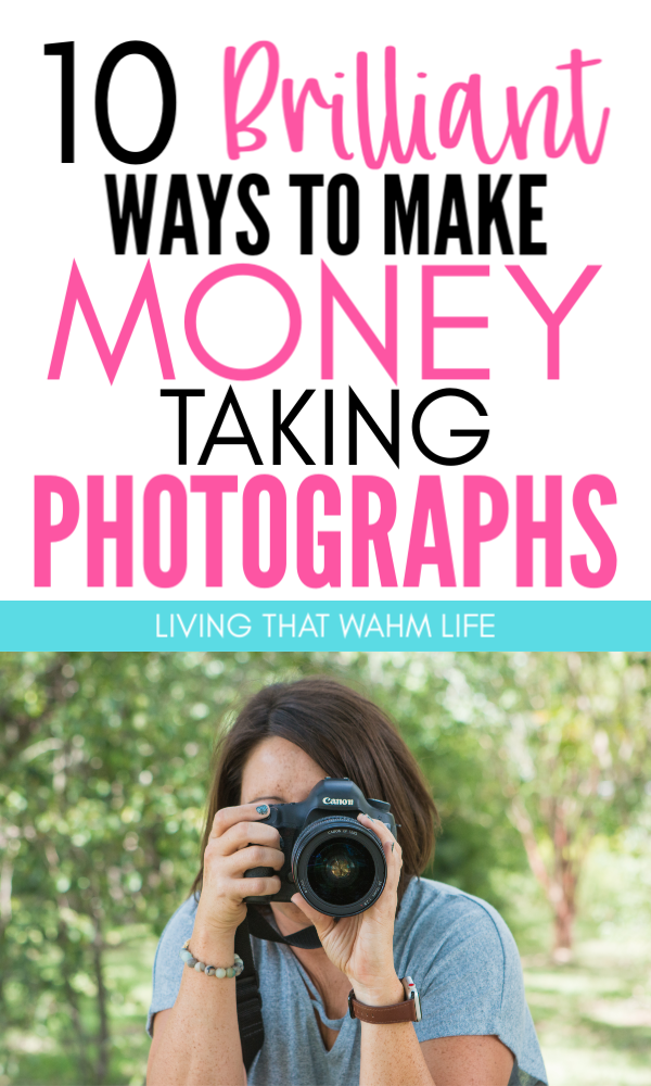 Make Money Taking Photos With These Sites To Sell Photos Ways To Make Money With Photography And Work At Home Photography Jobs Pho Way To Make Money How To Make Money