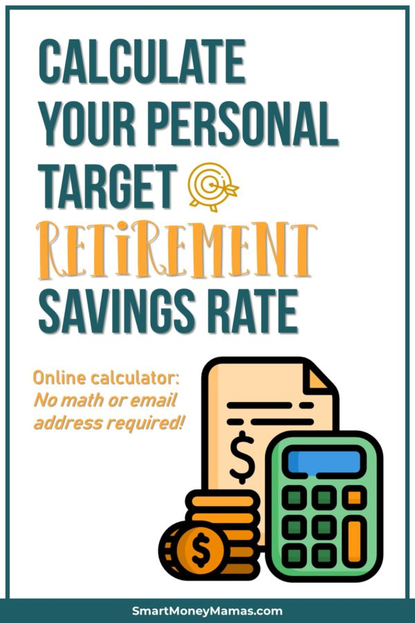 How To Know Your Target Retirement Savings Rate Calculator Saving For Retirement Retirement Calculator Retirement Savings Plan