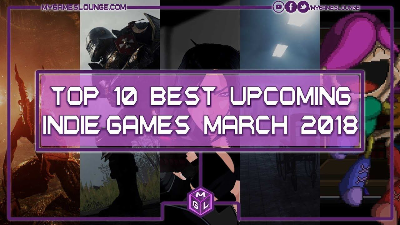 10 Best Indie Games March 2018 (PS4, XB1, PC