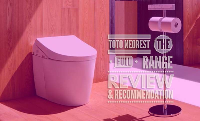 Toto Neorest Toilet All Inclusive Comparison Unbiased Review Toto Smart Toilet Toilet
