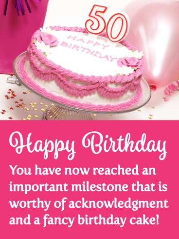 Fancy Pink Cake Happy 50th Birthday Card Birthday Greeting Cards By Davia Happy Birthday Emoji Happy Birthday Cake Pictures Happy Birthday Wishes Cards