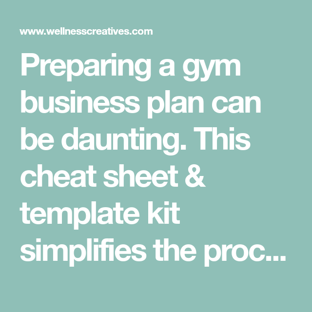 Gym business plan templates plus free cheat sheet pdf fitness preparing a gym business plan can be daunting this cheat sheet amp template kit cheaphphosting Choice Image