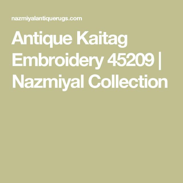Antique Kaitag Embroidery 45209 | Nazmiyal Collection