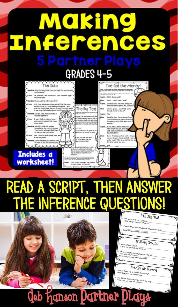 Making Inferences Partner Plays Five Scripts For 4th 5th Grade Readers Inference Questions Accompany Each Script Partner Plays Making Inferences Inference