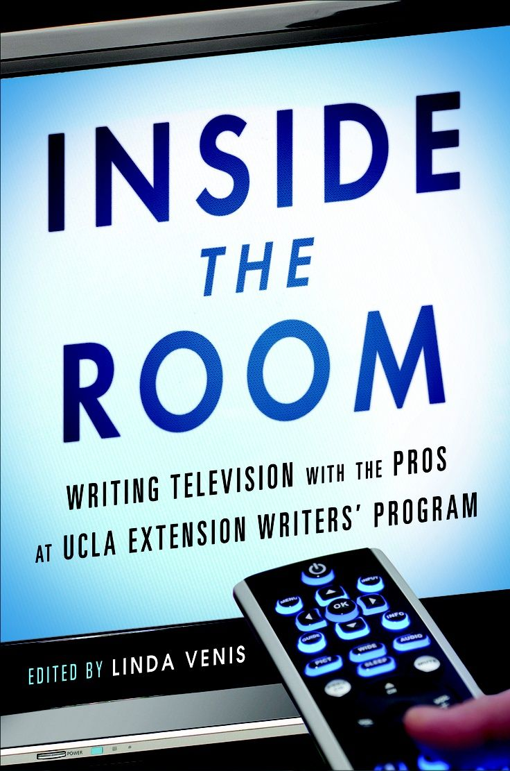 Writing Television With The Pros At Ucla Extension Writers Program