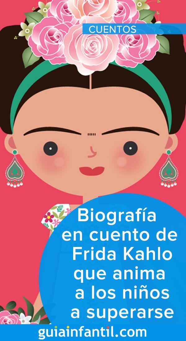 Biografia En Cuento De Frida Kahlo Que Anima A Los Ninos A