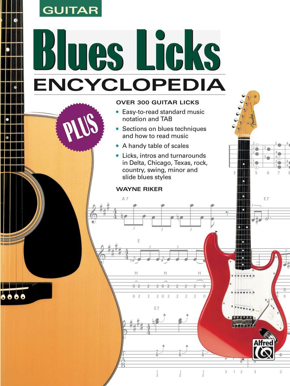 Blues Licks Encyclopedia  Over 300 Guitar Licks  Ebook