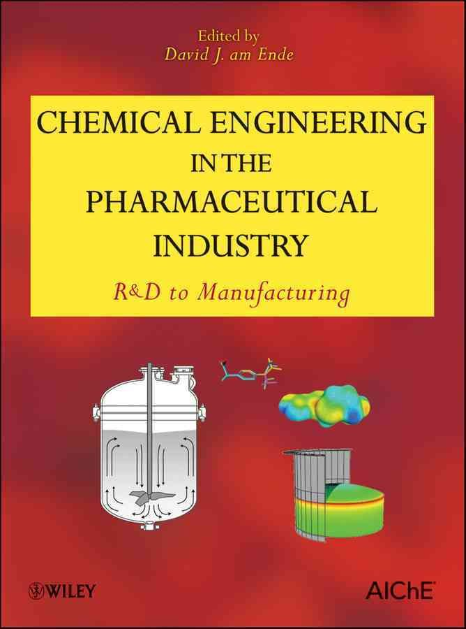 Chemical Engineering In The Pharmaceutical Industry R D To Manufacturing Hardcover Overstock Com Shopping The Best Deals On Chemistry
