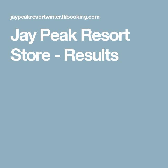 Jay Peak Resort Store - Results