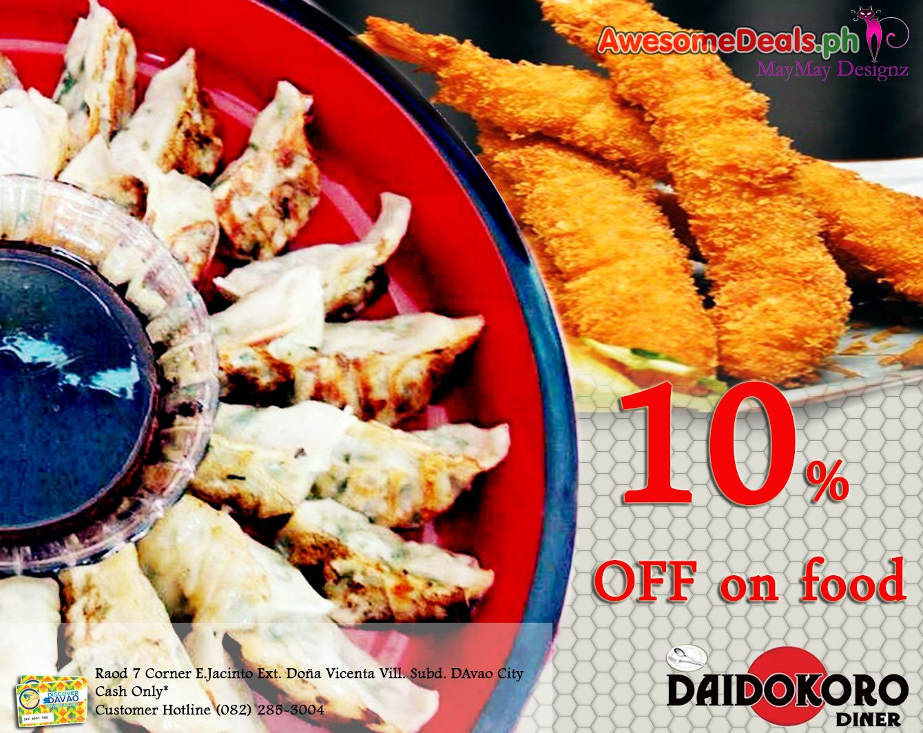 Love Japanese food? Daidokoro Diner, is one of Davao's best Japanese restaurant and it offers 10% discount in all food items. Simply show your AwesomeDeals privilege card and indulge in authentic Japanese cuisine. #DiscoverDavao #awesomedealsPH