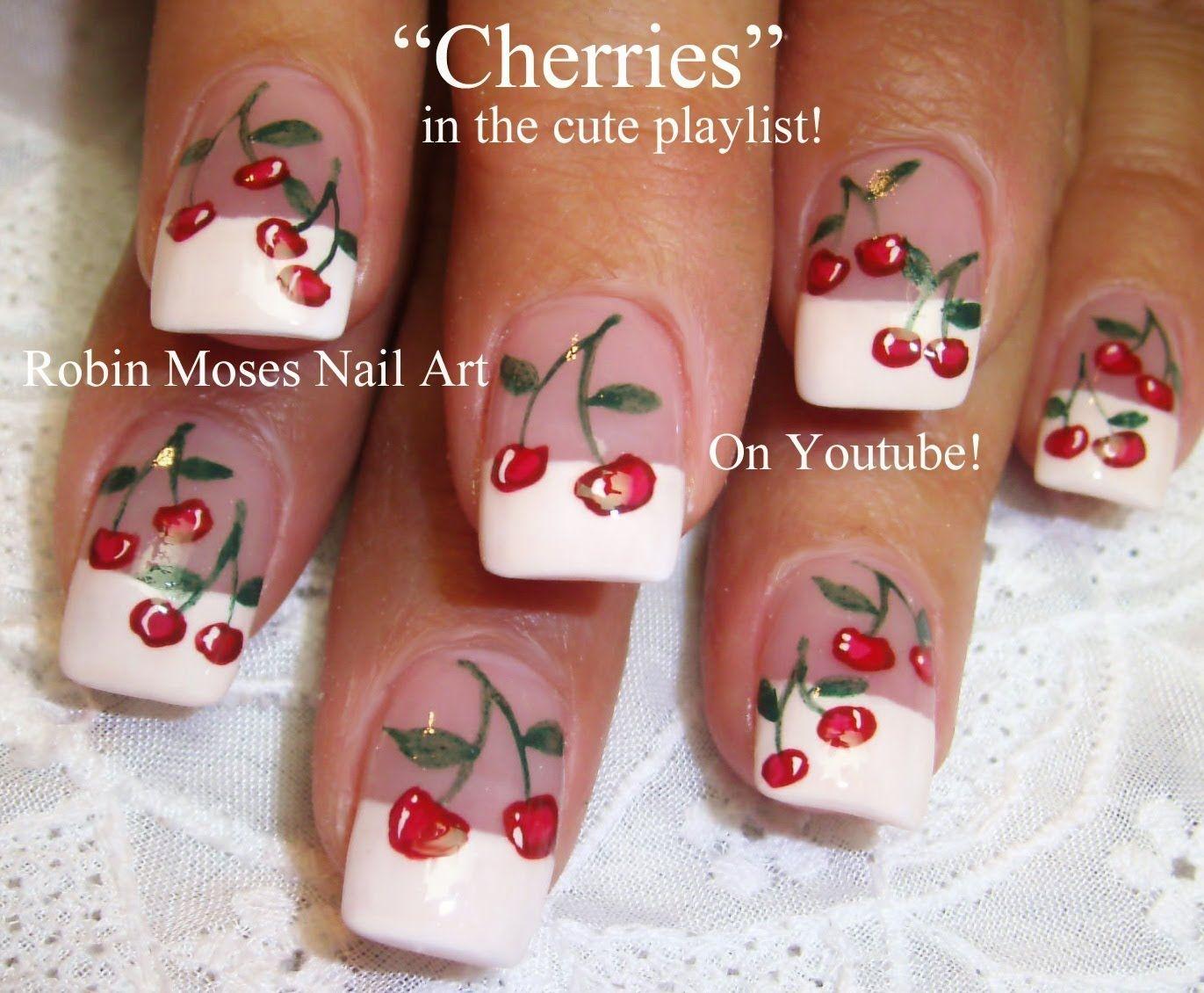 Nail Art - Cherries! | robin moses nail art videos | Pinterest ...