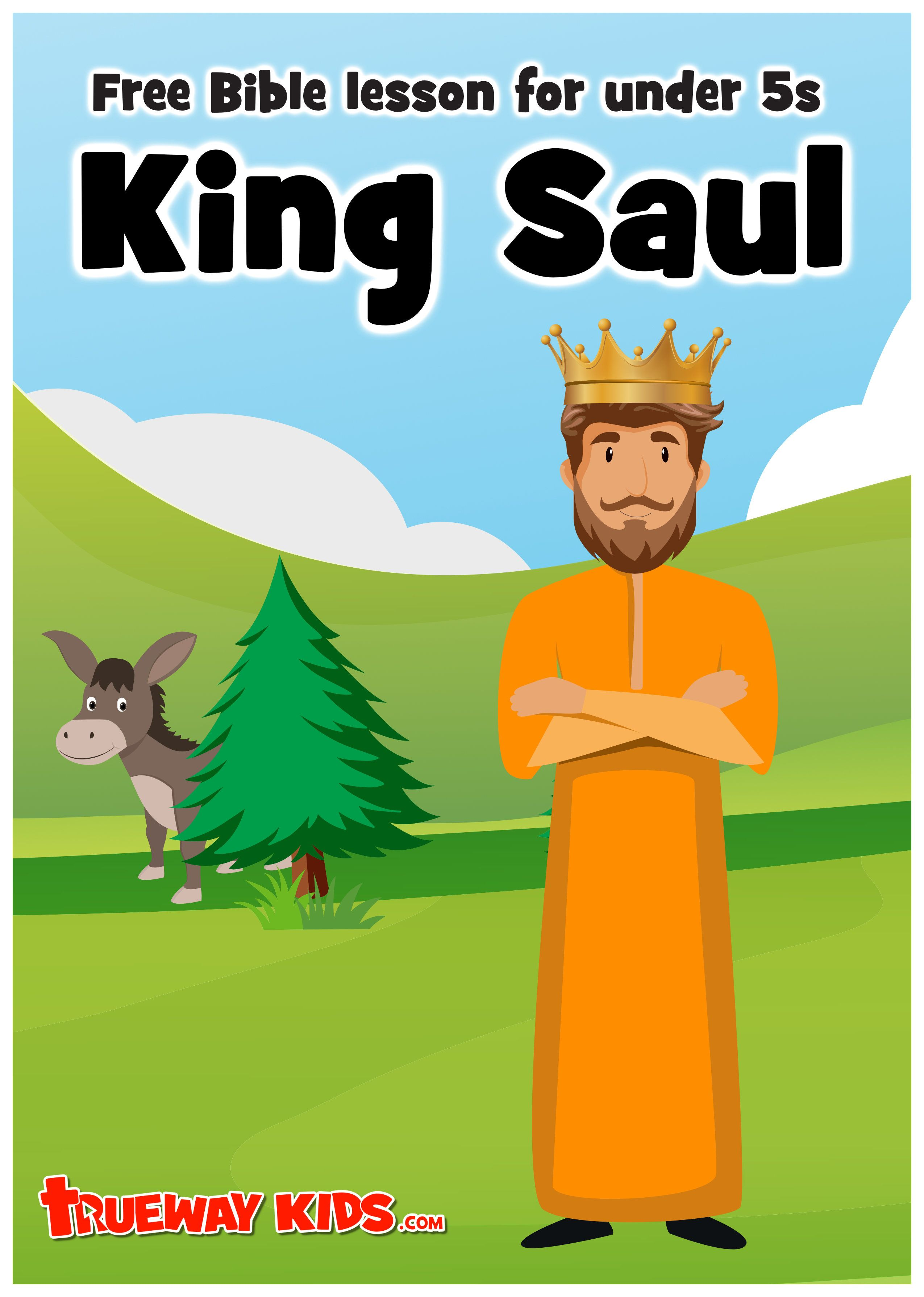 King Saul Bible Lesson For Under 5s
