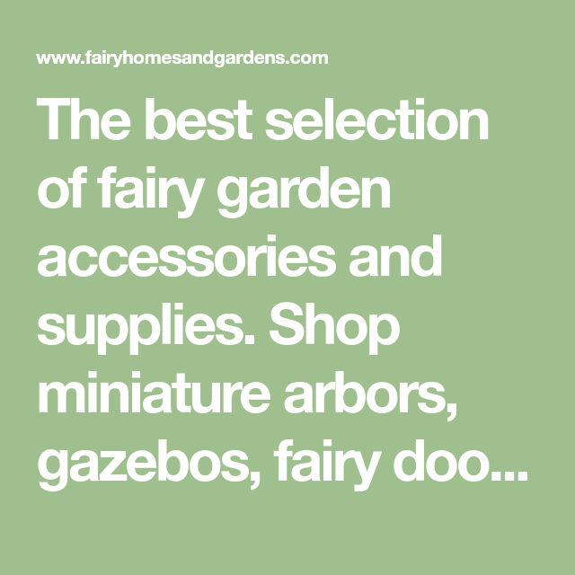 The Best Selection Of Fairy Garden Accessories And Supplies Shop