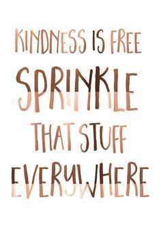Inspirational Quote Copper Foil Print  Kindness Is Free  Sprinkle That Stuff .