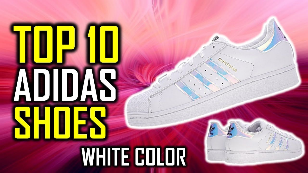 TOP 10: Best Adidas Shoes White Color