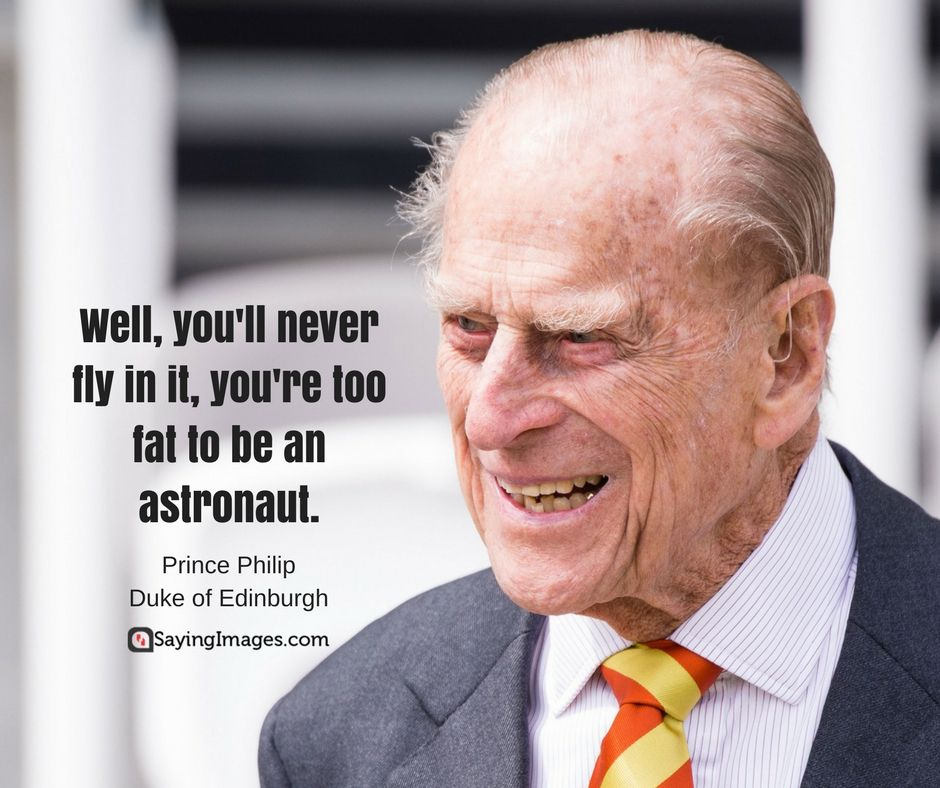 Prince Philip Quotes Simple Prince Philip Quotes His Famous Comments And Clangers  Prince Philip Review