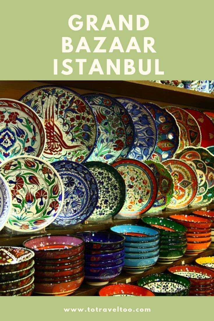 Grand bazaar istanbul to shop or not to travel too