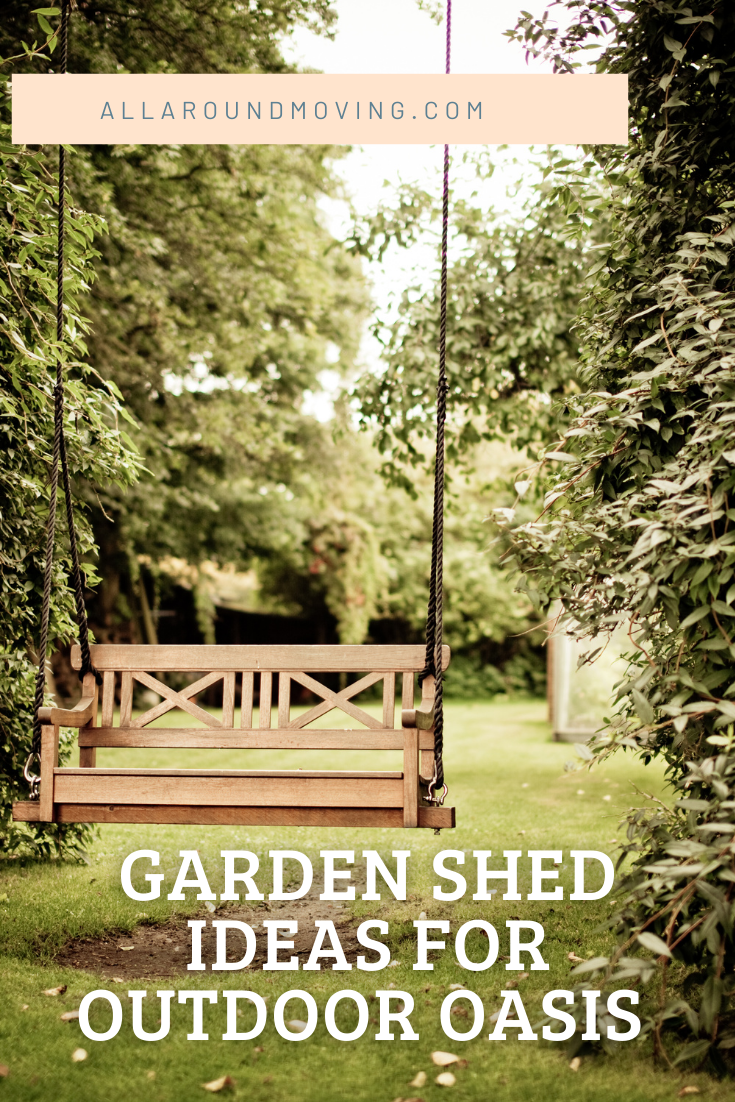 Home Tips 7 Important Garden Shed Ideas for the Ultimate Outdoor Oasis