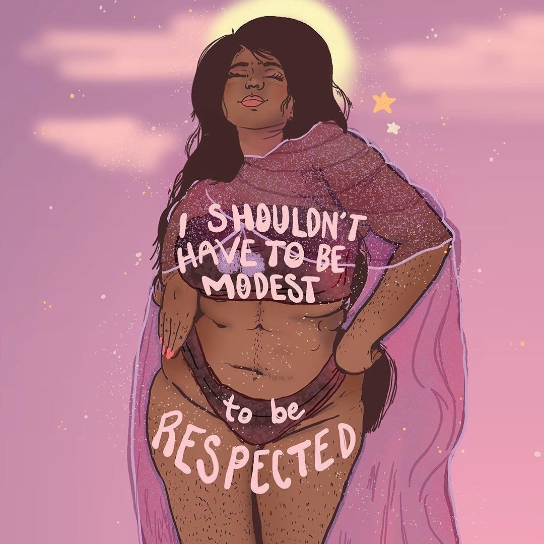 I Shouldn't Have To Be Modest To Be RESPECTED !