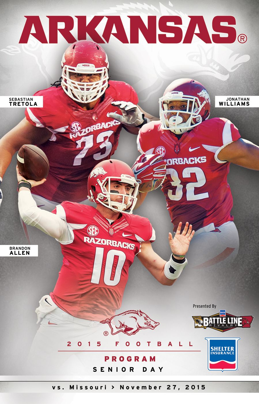 The 2015 Arkansas Razorback Football Program Vs Mississippi State On November 21 Cover Features Mitch Smothers Denver Kirkland An Arkansas Razorbacks Football