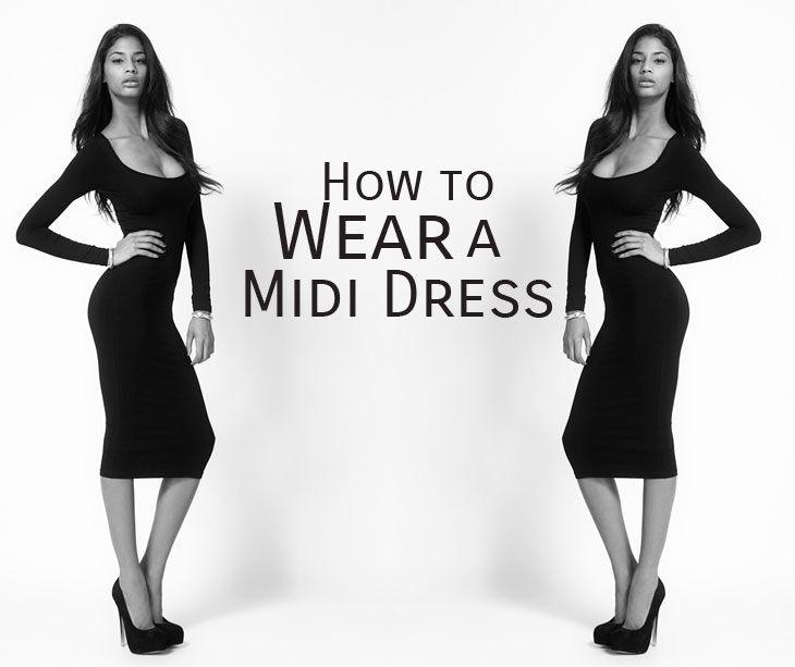 How to Wear a Midi Dress! | Midi dress