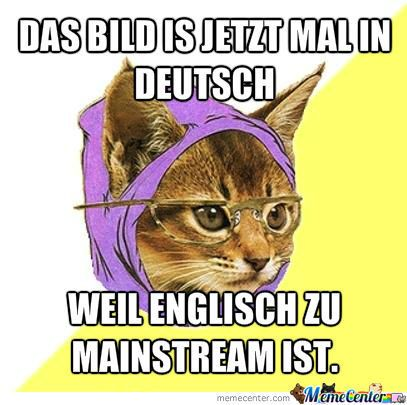 Hipster Cat In German By Recyclebin Meme Center Hipster Katze