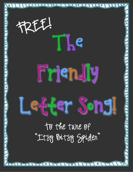Friendly Letter Song Writing Friendly Letters Friendly Letter