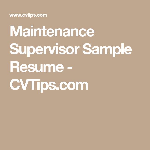 Maintenance Supervisor Sample Resume   CVTips.com