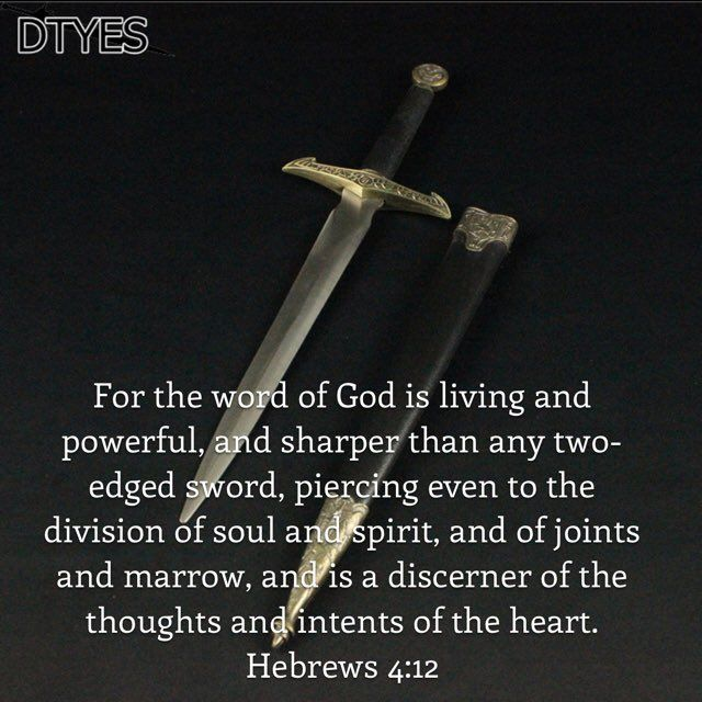Sword In The Bible Quote: The Word Of God Is Living And Powerful, And Sharper Than