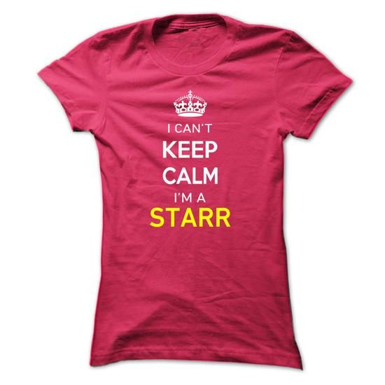I Cant Keep Calm Im A STARR - #anniversary gift #house warming gift. BUY IT => https://www.sunfrog.com/Names/I-Cant-Keep-Calm-Im-A-STARR-HotPink-14635762-Ladies.html?68278
