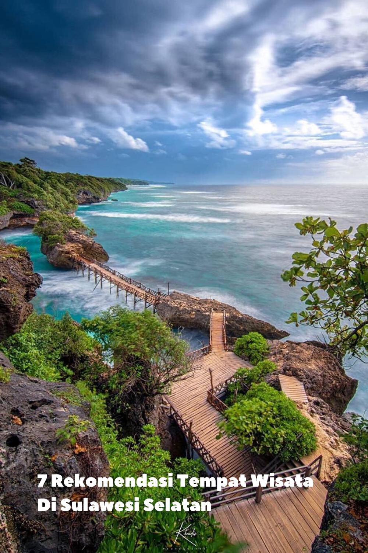 7 Rekomendasi Tempat Wisata Di Sulawesi Selatan Tempat Pantai Tempat Liburan