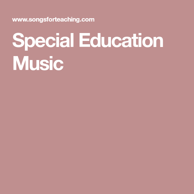 Special Education Music | Special education, Education