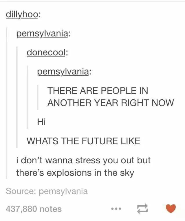 New Years Eve Post From Tumblr. Lol | Funny Pics : D | Pinterest ...