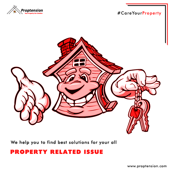 Our passion is to solve your Property tension. Get 24X7