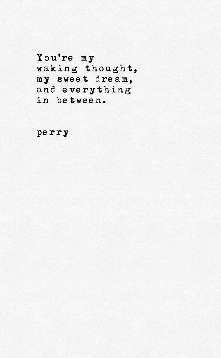Perrypoetry poem poetry poems Quotes Pinterest Poem Poem