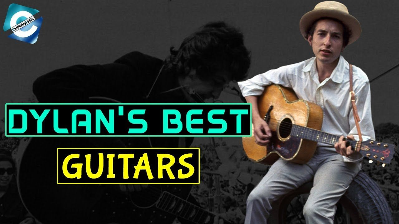 Guitars Bob Dylan Has Collected So Far Net Worth Tour Bob Dylan Is An American Musician Who Is Considered One Of The Best Artis With Images Bob Dylan Dylan Songwriting