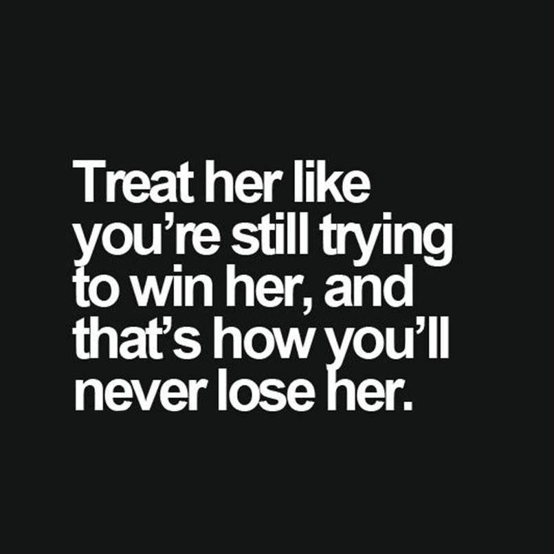 How To Treat Her Quote Vevelicious Delicious Culture Pinterest