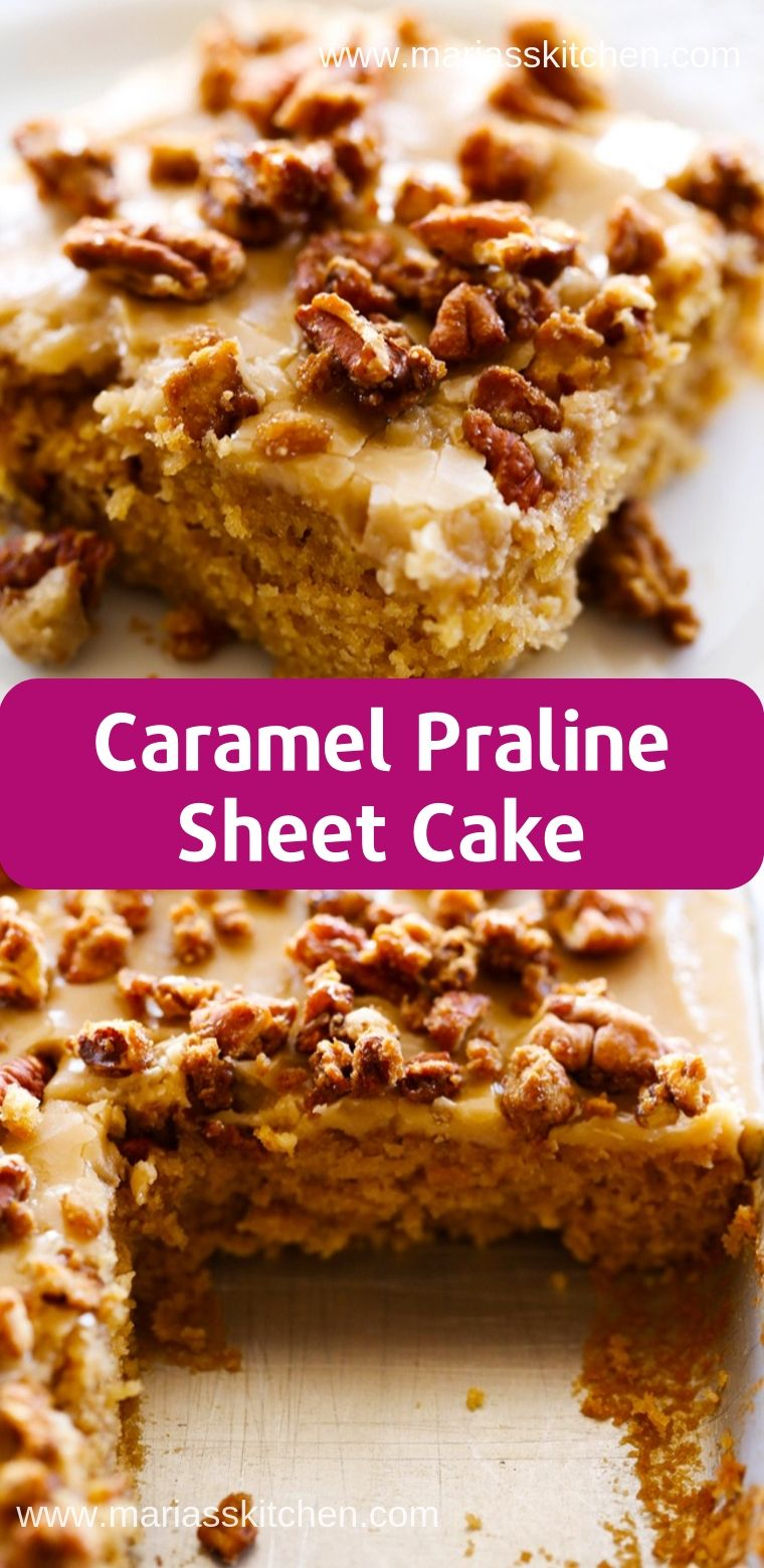 Best Caramel Praline Sheet Cake Recipe