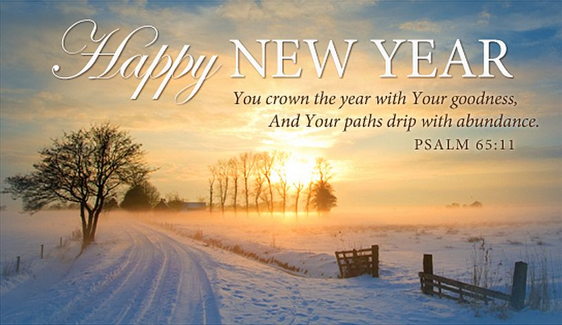 Psalm 65 11 New Year Scripture Christian New Year Message Happy New Year Wishes