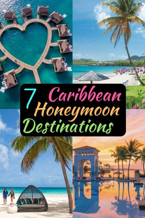Best Honeymoon Destinations 2020.7 Of The Best Caribbean Honeymoon Destinations 2019 2020