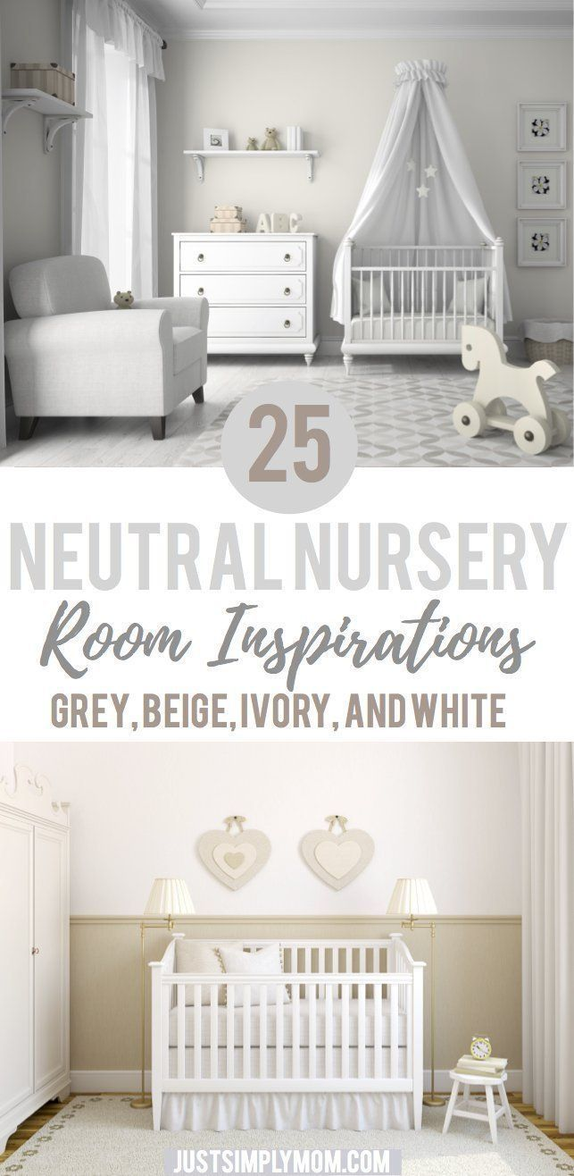 12 Neutral Nursery Room Ideas for Inspiration - Just Simply Mom