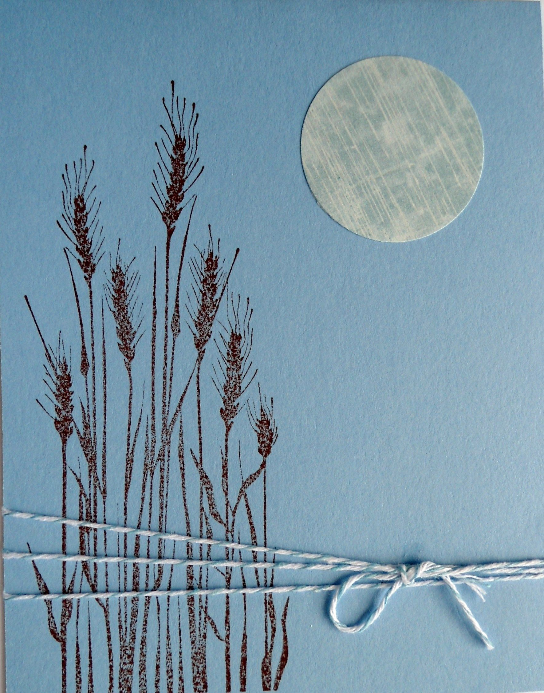 This card was not difficult to make - I stamped the grasses and tied a string around them, then added a moon...