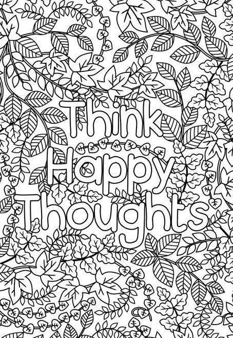 Think Happy Thoughts Coloring Page For Grown Ups Adult Coloring