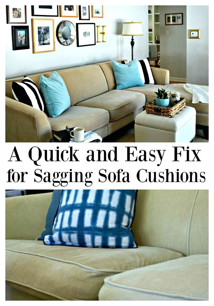 How To Fix Couch Cushions That Sag With Images Cushions On
