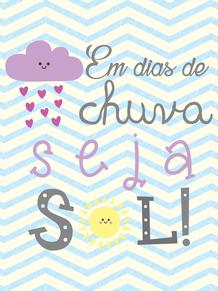 Sol E Chuva Diversos Pinterest Frases Quotes E Poster