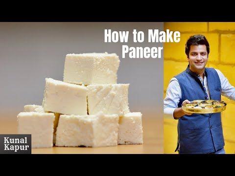 पनीर कैसे बनाये घर पे | How To Make Paneer At Home | Kunal ...