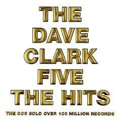The Dave Clark Five The Hits - http://www.rekomande.com/the-dave-clark-five-the-hits/